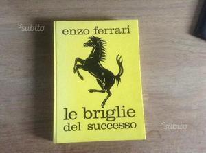 Le briglie del successo Enzo Ferrari