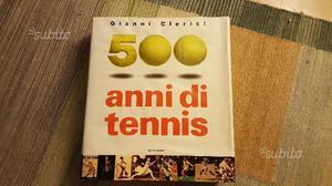Enciclopedia del Tennis 500 anni di Tennis