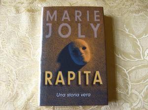 Rapita. Una storia vera di Marie Joly -