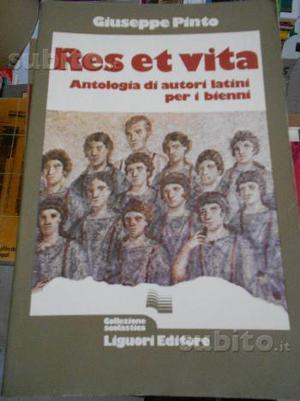 Res et vita - Antologia di autori latini