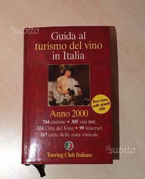 Guida al turismo del vino in Italia anno