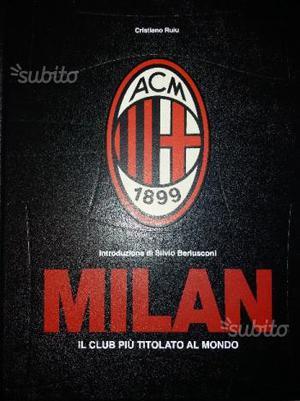 Milan il Club più titolato al Mondo di C. Ruiu