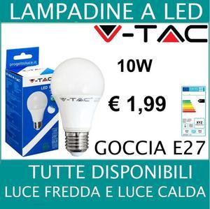 LAMPADA LED GOCCIA 10W E27 DISPONIBILE LUCE CALDA - FREDDA -