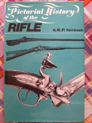 Pictorial history of the rifle