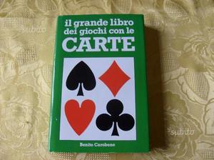 Il grande libro dei giochi con le carte -