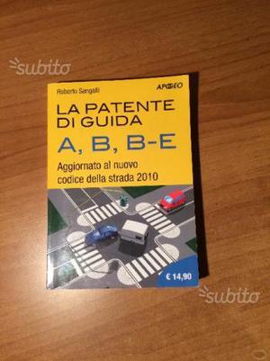 La Patente di Guida A, B e BE