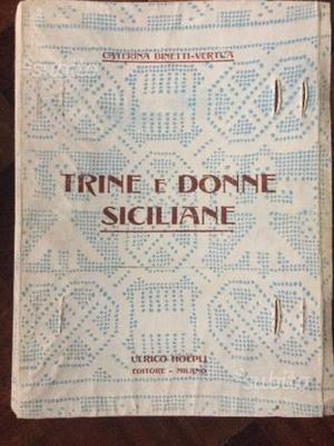 """Libro raro """"TRINE E DONNE SICILIANE """""""