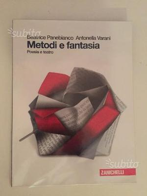 Metodi e fantasia (Poesia e teatro)