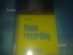 B.Milstead - Home Recoding La guida completa
