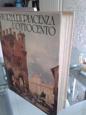 """Storia di Piacenza """"L'Ottocento"""" Volume quinto"""