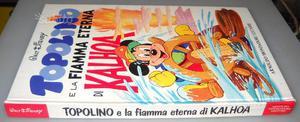 Topolino e la fiamma eterna di Kalhoa, Walt Disney