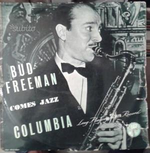 Disco 33 giri Bud Freeman - Comes Jazz