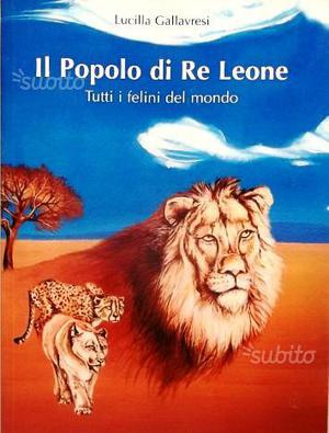 Il Popolo di Re Leone - SPEDIZIONE GRATIS