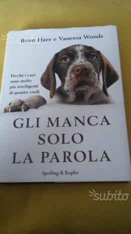 """""""GLI MANCA SOLO LA PAROLA"""" libro sui cani"""