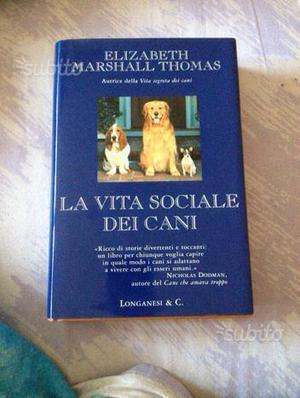 Libro la vita sociale dei cani