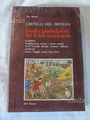 Castelli del Friuli vol.4