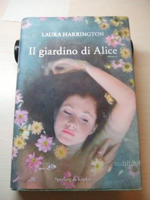 Laura harrington, il giardino di alice