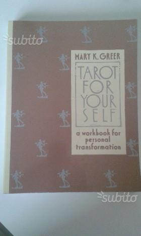Tarot for Your Self: A Workbook for Personal Trans
