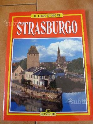 Guida di STRASBURGO - Il Libro d'Oro - Ed. Bonechi