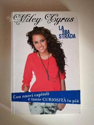 """Libro di Miley Cyrus """"La mia strada"""""""