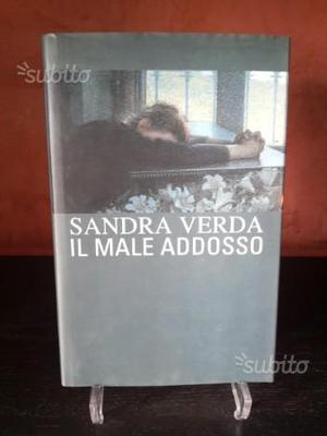 Il Male Addosso - Sandra Verda - librivale
