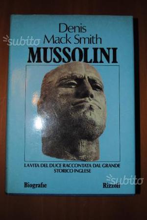 Mussolini - di Denis Mack Smith - 1 edizione