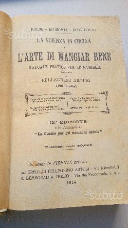 Pellegrino Artusi L'arte di mangiar bene ed.