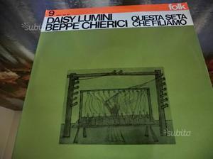 LP Daisy Lumini B.Chierici Questa seta che filiamo
