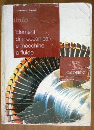 Elementi di meccanica e macchine a fluido Calderin