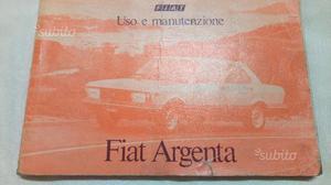 Fiat Argenta Manuale uso e manutenzione originale
