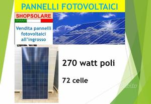 Pannelli fotovoltaici 270 watt - lotto 72 pz