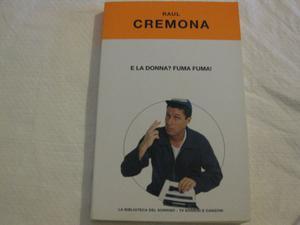 """""""E la donna? Fuma fuma"""" di Raul Cremona"""