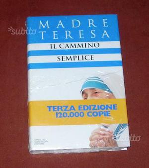 Il cammino semplice - Madre Teresa - Mondadori