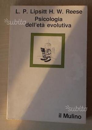 Psicologia delleta evolutiva - lipsitt /reese