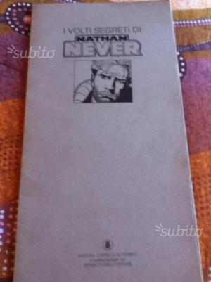 I Volti segreti di Nathan Never-Ediz Lo Scarabeo