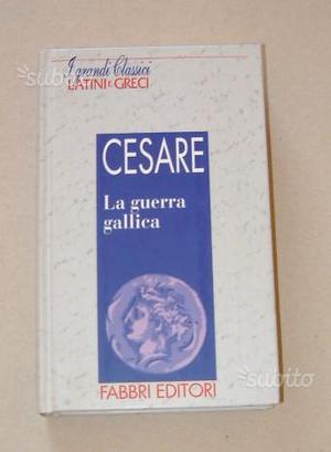 CESARE - La guerra gallica