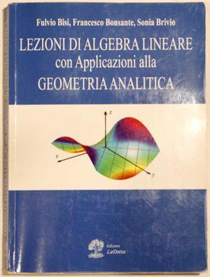 Lezioni di Algebra Lineare di Bisi, Bonsante, Brivio