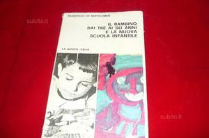 """Libro """" Il bambino dai tre ai sei anni e la nuova"""