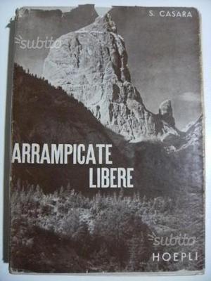 Libro Arrampicate libere sulle Dolomiti