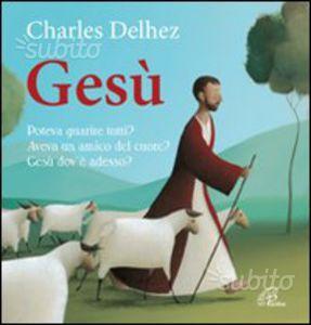Gesù - Charles Delhez. Per bambini