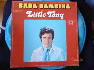 Little tony - bada bambina - raro