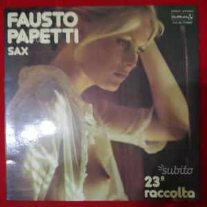 Fausto papetti sax raccolta n.23 lp 33giri anni 70