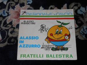 FRATELLI BALESTRA-Alassio in azzurro disco 45 giri