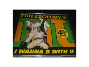 "Fun Factory ""I wanna b with you"" - CD"