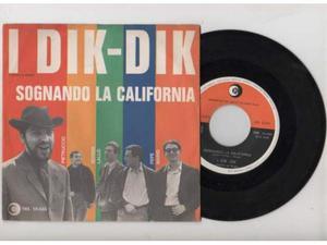 RARO DIK DIK 45 NUOVO sognando California STAMPA 66