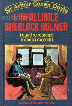 Arthur Conan Doyle L'infallibile Sherlock Holmes