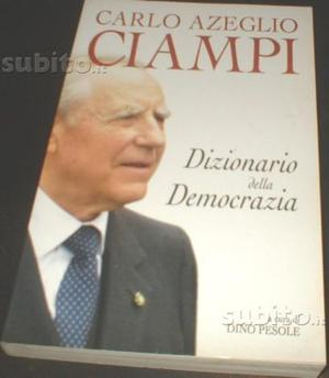 Dizionario della democrazia di Ciampi