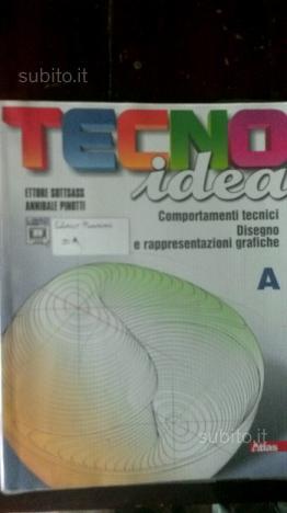 Tecnoidea. Tomo A. Con 40 schede di disegno