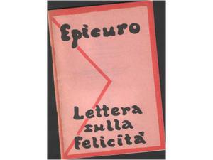 Lettera sulla felicità, Epicuro, Stampa Alternativa,