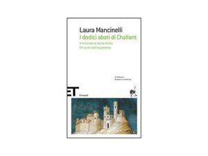 """I dodici abati di Challant"""" di Mancinelli Laura"""